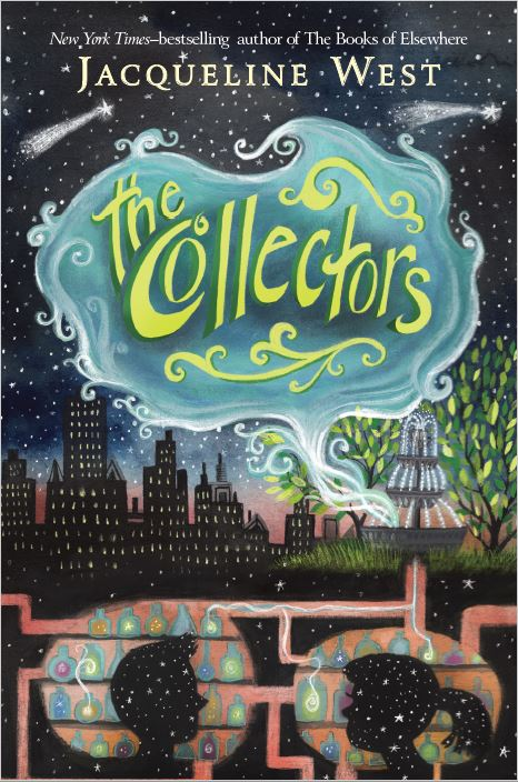 The Collectors by Jacqueline West